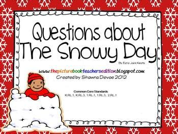 kindergarten activities book snowy day questions inspired by the snowy day by ezra jack keats tpt