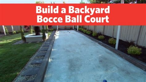 build a bocce court in backyard build a backyard bocce ball court hgtv videos