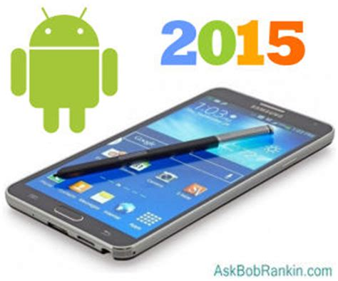 best android phones of 2015 5 best android phones for 2015