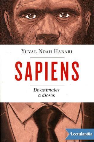 descargar sapiens de animales a dioses sapiens a brief history of humankind libro de texto sapiens yuval noah harari descargar epub y pdf gratis lectulandia