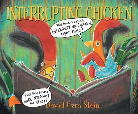 and chicken books help readers reading interrupting chicken by david