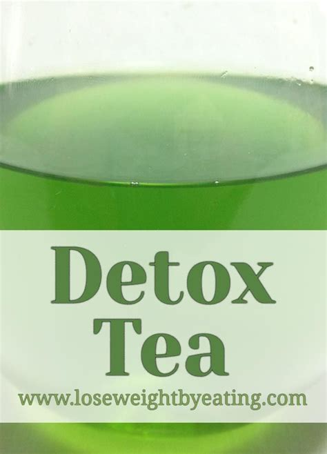 Detox Weight Loss Tea Recipes by Detox Tea The Drink For A Weight Loss