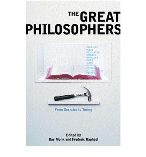 the great philosophers the the great philosophers ray monk 9780753811368