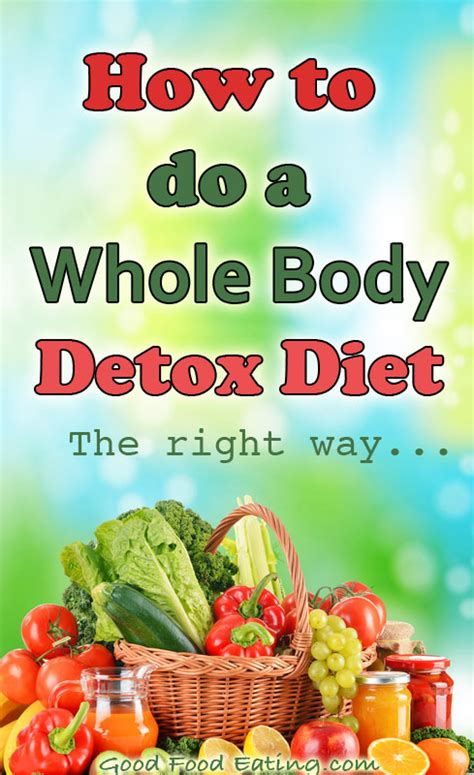 I Need To Detox My Whole by How To Do A Whole Detox Diet The Right Way