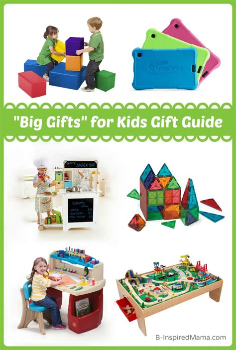 holiday gift guide 2014 big gifts for kids b inspired mama