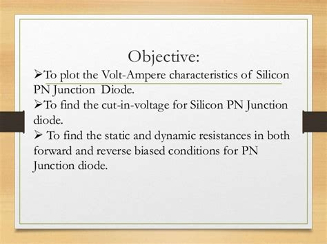 diode characteristics objectives pn junction diode characteristics lab expriment