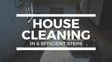 how to clean house fast and efficiently how to clean a house in 6 efficient steps professional