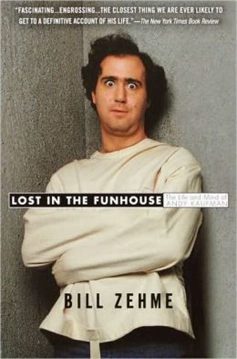 is this for real the andy kaufman books lost in the funhouse the and mind of andy kaufman by