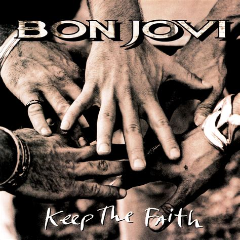 bon jovi album keep the faith bon jovi listen and discover music at