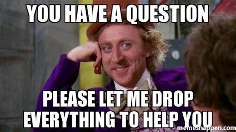 Help Me Help You Meme - help me help you meme help me help you meme image photo
