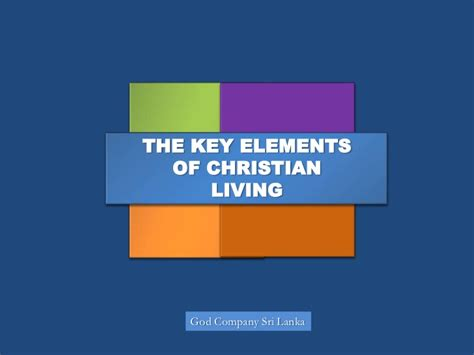 The Elementary Of The Religious key elements for christian living