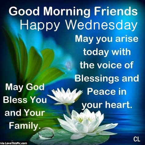 good morning friends happy wednesday   arise  peace   heart pictures