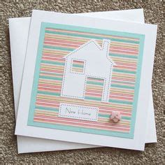 Handmade Cards For New Home - new home cards on new home cards new homes