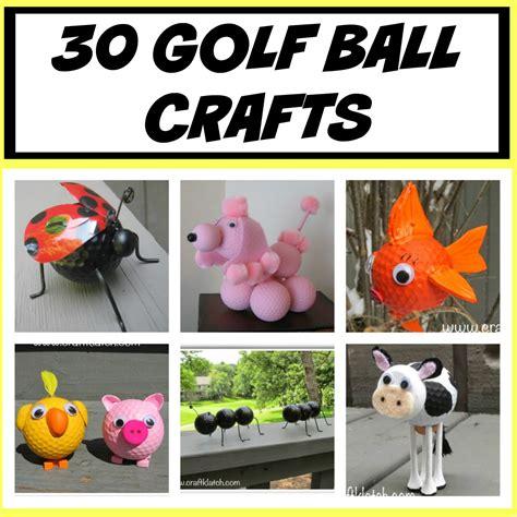 craft balls craft klatch 174 30 golf crafts diy craft klatch how to