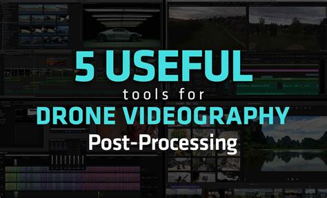 5 Useful Posts On Antb by 5 Useful Tools For Drone Videography Post Processing