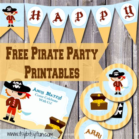 Pirate Birthday Card Template by Free Printable Pirate Supplies Itsy Bitsy