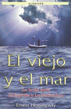 texto el viejo y el mar el viejo y el mar librer 237 a virgo