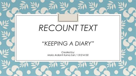 recount text quot keeping a diary quot