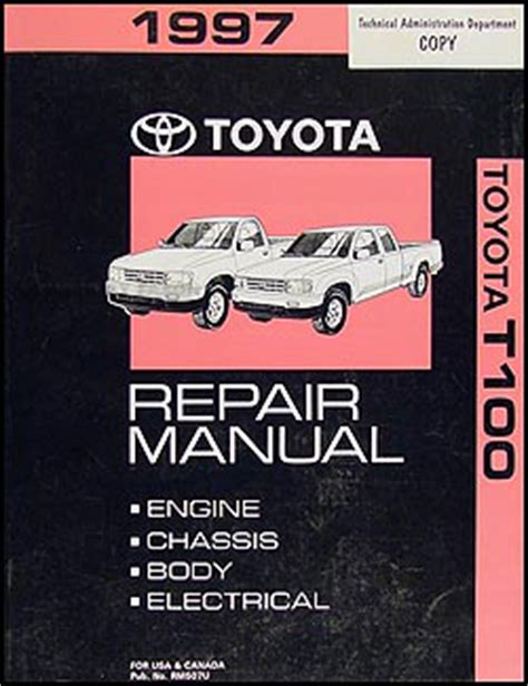 best car repair manuals 1997 toyota t100 user handbook 1997 toyota t100 repair shop manual original