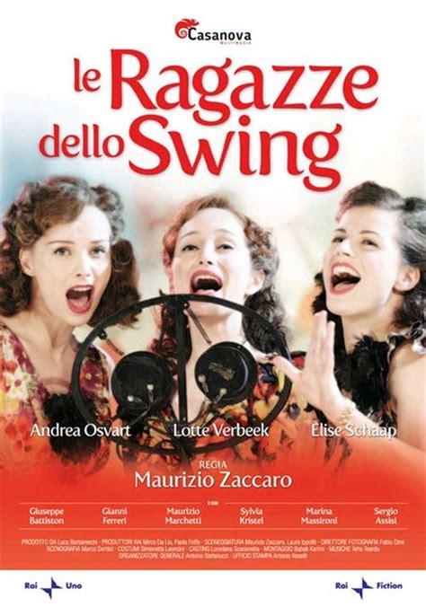 le ragazze dello swing le ragazze dello swing 2010 moviemeter nl