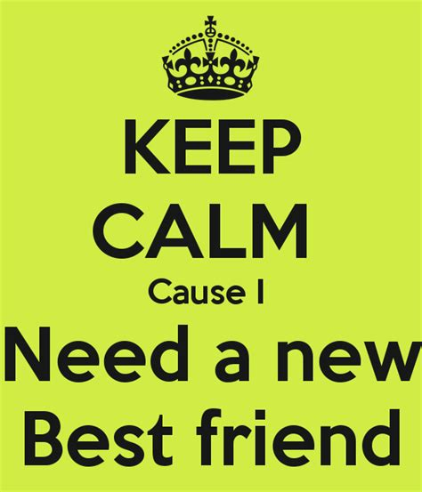 Wants A New Bff best photos of wanted new best friend best friends
