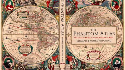 the phantom atlas el atlas fantasma la tienda de geograf 237 a infinita