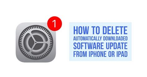 how to uninstall ios 6 update how to delete automatically downloaded software update