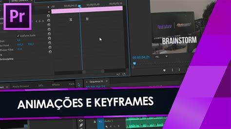 adobe premiere pro keyframes tutorial tutorial adobe premiere keyframes anima 231 245 es e