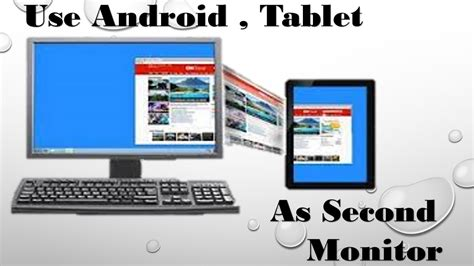 android tablet as second monitor how to use android as second monitor