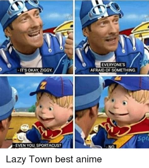 Lazy Town Meme - sportacus lazy town meme related keywords sportacus lazy