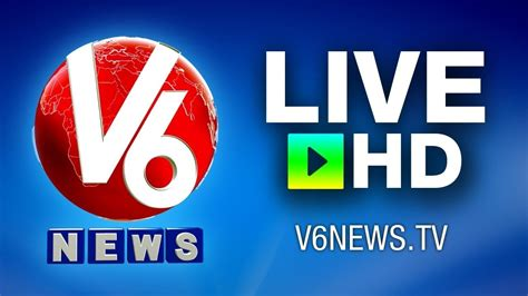 live news telugu live news by v6 news channel