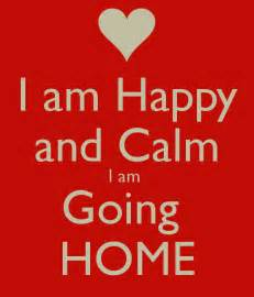 home going i am happy and calm i am going home poster janette