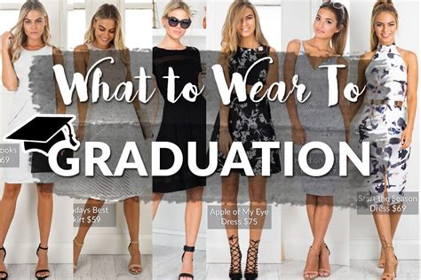 what to wear for a what to wear to graduation