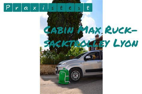 cabin max lyon rucksacktrolley cabin max lyon besteht ryanair test