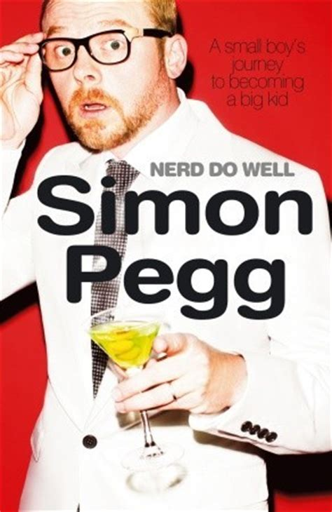 simon pegg biography book nerd do well by simon pegg reviews discussion