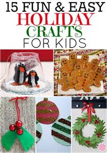 15 fun and easy holiday crafts that your kids can do