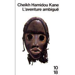 libro laventure ambigue cheikh hamidou kane l aventure ambigu 235 183 ballades et