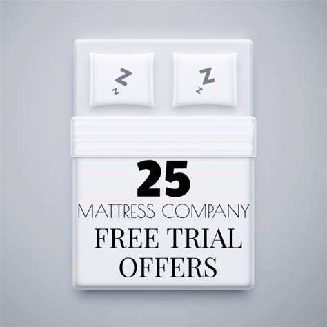 Mattress Trial Period 25 mattresses with free trial periods shopping