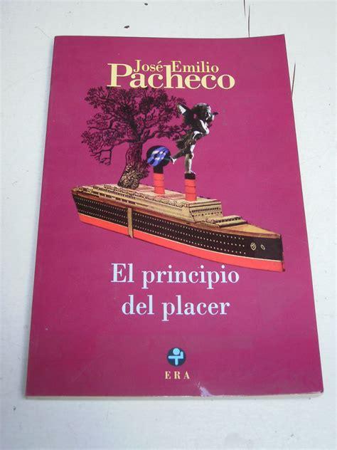 quot el libro del invierno quot de la el principio placer jose emilio pacheco libro quot el principio del placer quot de jos 233