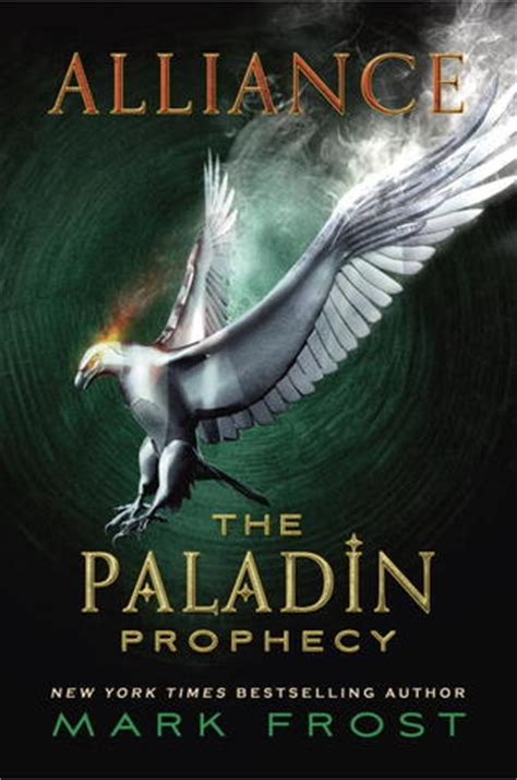 The Paladin Prophecy Books alliance the paladin prophecy 2 by reviews discussion bookclubs lists