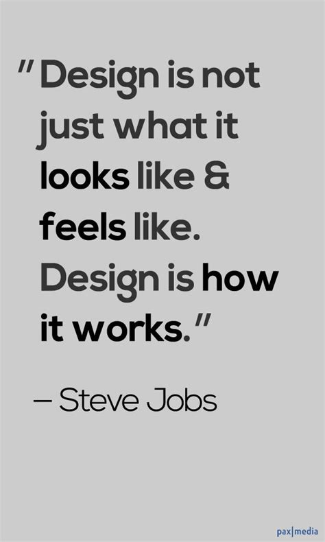 design is how it works steve jobs 25 steve jobs quotes pretty designs