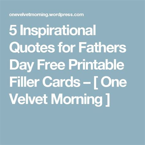 printable morning quotes the 25 best fathers day inspirational quotes on pinterest