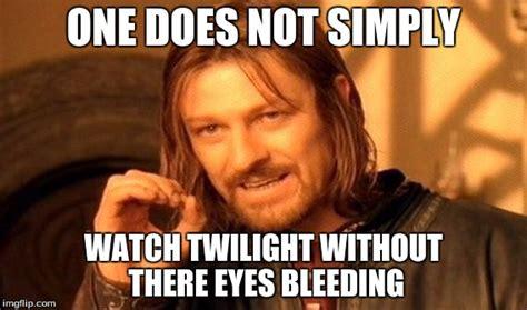 Bleeding Eyes Meme - one does not simply memes imgflip