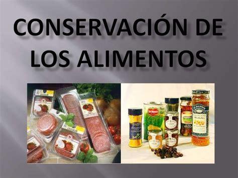 5 tecnicas de conservacion de alimentos conservacion de los alimentos ppt