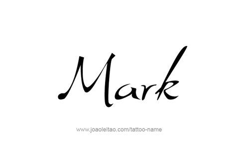 Tattoo Name Mark | mark name tattoo designs