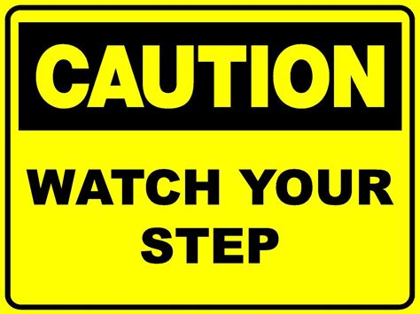 signs your is in caution your step 300 x 200mm corflute sign ebay
