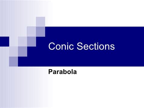 Conic Sections Ppt parabola