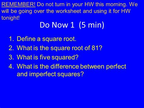 what is the square root of 1000 do now 1 5 min define a square root what is the square