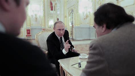 putin biography documentary oliver stone s vladimir putin interviews are accidentally