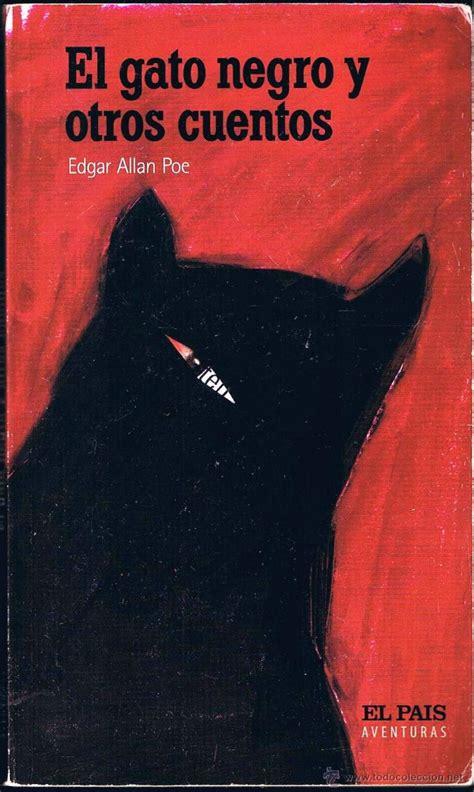 el gato negro y el gato negro y otros cuentos edgar allan poe comprar libros de terror misterio y polic 237 aco
